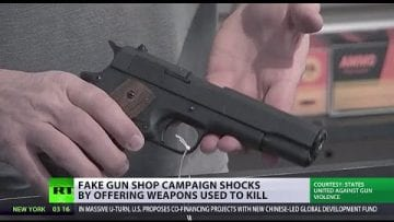 Fake gun shop offers weapons used to kill to campaign against violence