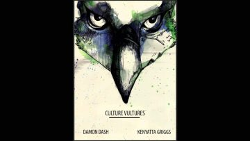 Dame Dash- Culture Vultures- Chapter 1