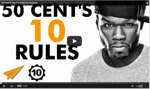 50 Cent's Top 10 Rules for Success