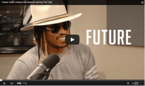 Future: You From The Hood It Don't Do You No Good To Stay There