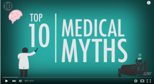 Top 10 Medical Myths We All Believe