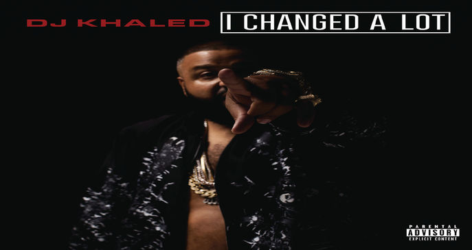 DJ Khaled I Changed A Lot 2