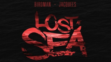 Birdman Jaquees Lost At Sea
