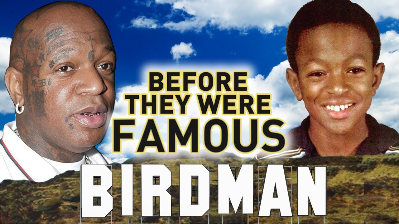 Birdman: Before They Were Famous