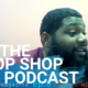 CHOP SHOP PODCAST EPISODE 8: TOP 5 RAPPERS SINCE 2010 [DEBATE]