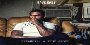 Stream Dave East's 'Paranoia: A True Story' Here