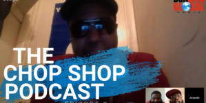 Chop Shop Episode 9: HURRICANE HARVEY, CHARLOTTESVILLE PROTEST DEBACLE, JESSE IS HEAVYWEIGHT PART 1