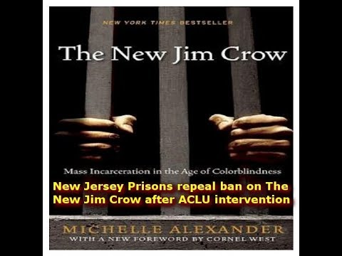 New Jersey Prisons Repeal Ban on 'The New Jim Crow' After ACLU Intervention