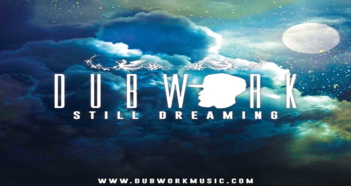 dubwork still dreaming