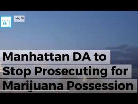 Manhattan DA To Stop Prosecuting For Cannabis Possession