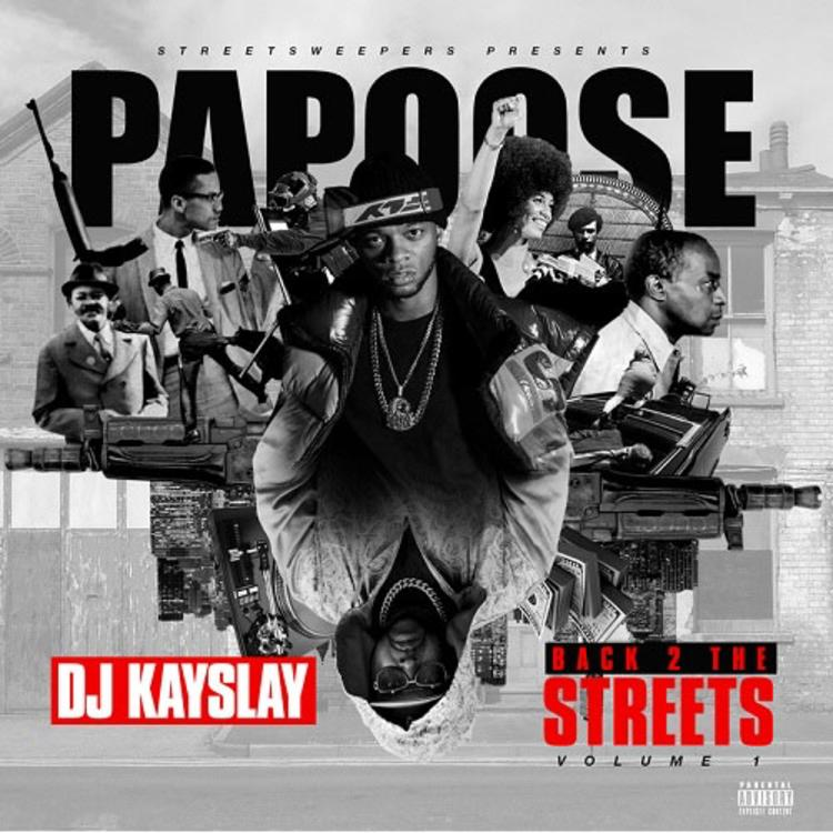 papoose kay slay back 2 the streets