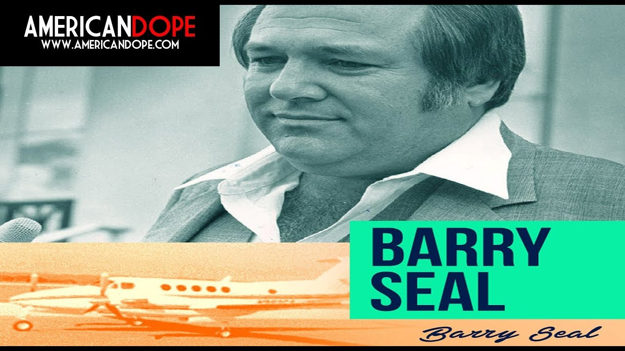 A Look At Medellin Cartel Smuggler & CIA Operative Barry Seal
